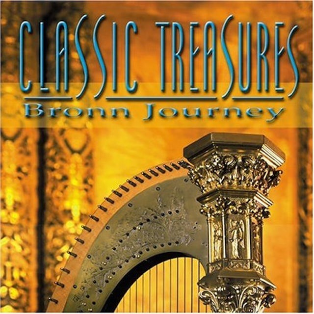 Bronn Journey CLASSIC TREASURES CD
