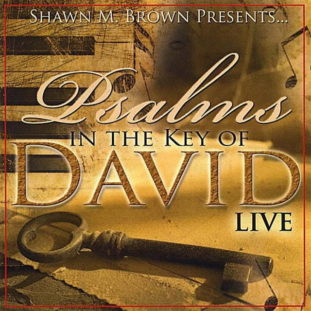 Shawn Brown SHAWN M BROWN PRESENTS PSALMS IN THE KEY OF DAVID CD