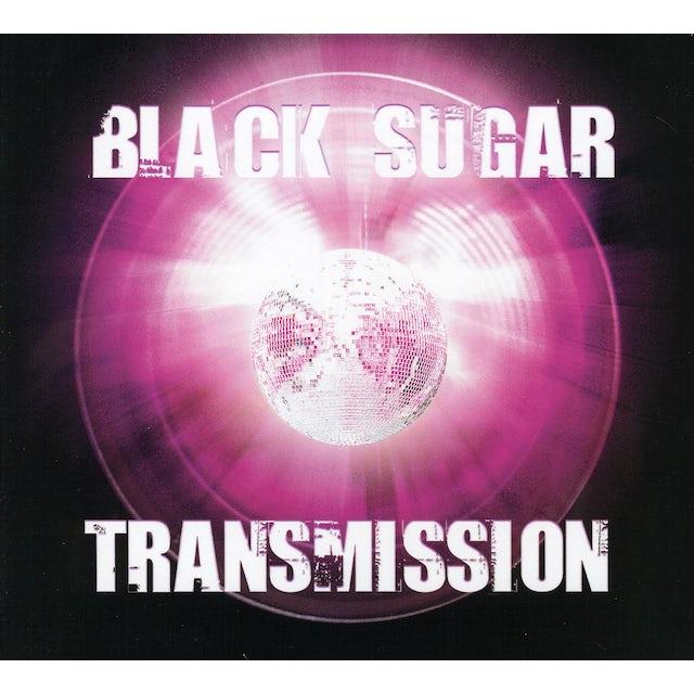Black Sugar Transmission
