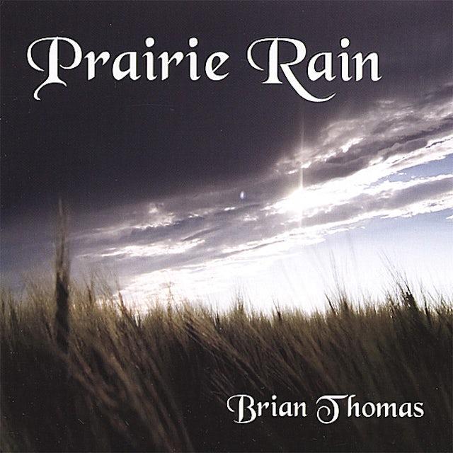 Brian Thomas PRAIRIE RAIN CD