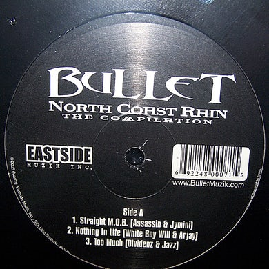 Bullet NORTH COAST REIGN 2005 Vinyl Record