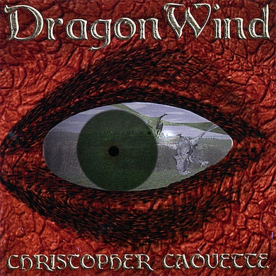 Christopher Caouette DRAGONWIND CD