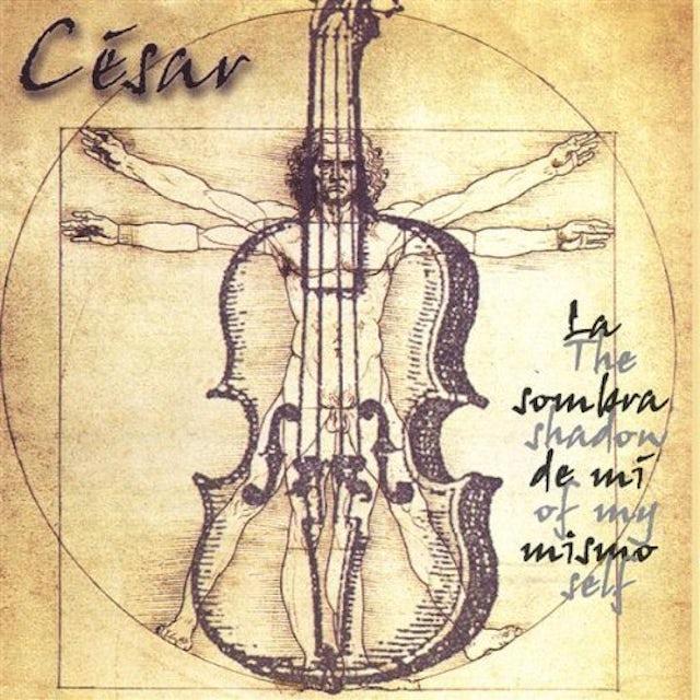 Cesar LA SOMBRA DE MI MISMO CD
