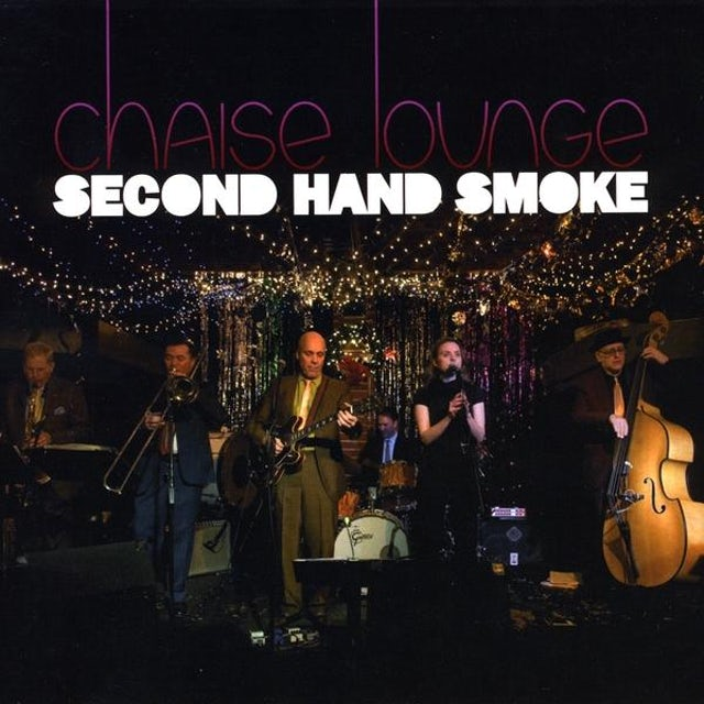 Chaise Lounge SECOND HAND SMOKE CD