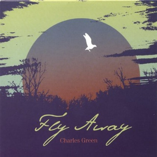 Charles Green FLY AWAY CD