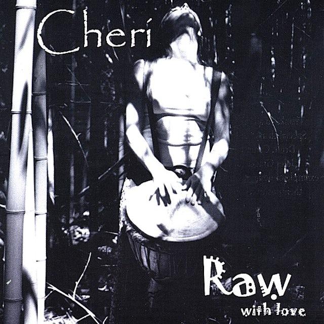 Cheri RAW WITH LOVE CD