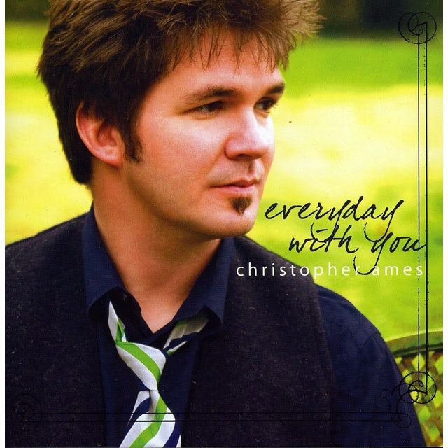 Christopher Ames EVERYDAY WITH YOU CD