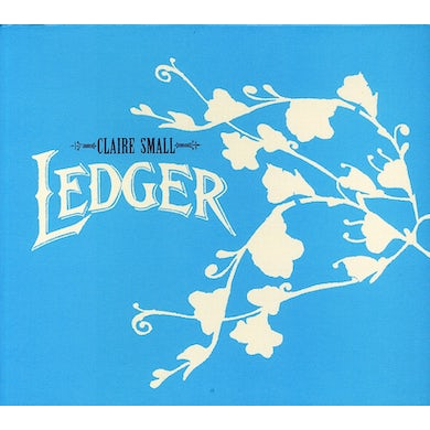 Claire Small LEDGER CD
