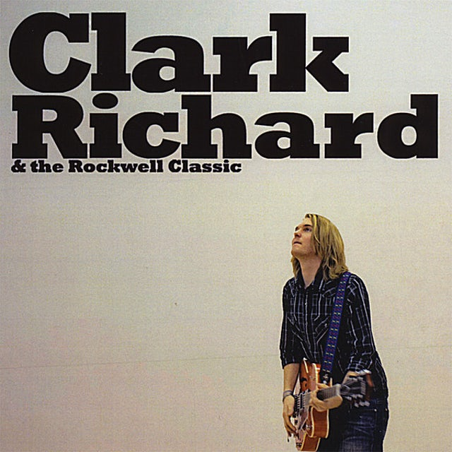 Clark Richard THE ROCKWELL CLASSIC CD