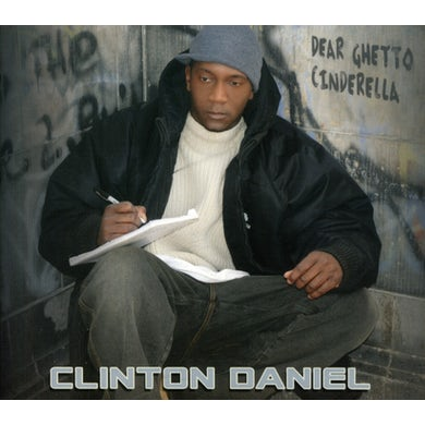 Clinton Daniel DEAR GHETTO CINDERALLA CD