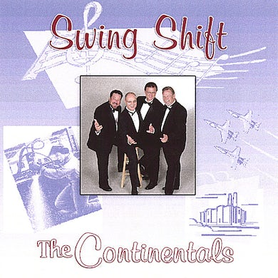 Continentals SWING SHIFT CD