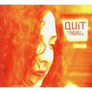 Courtney Fairchild QUIT CD