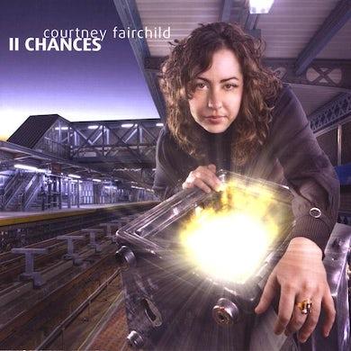 Courtney Fairchild 11 CHANCES CD