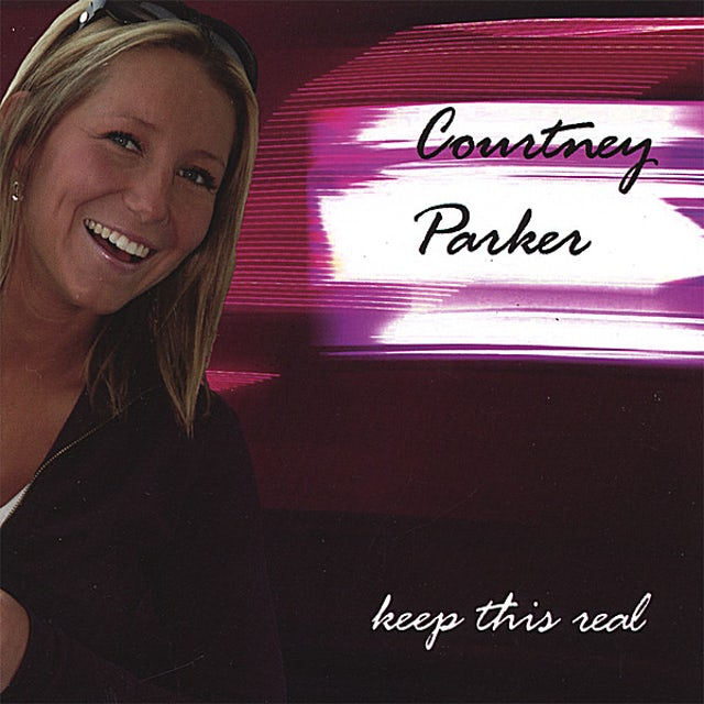 Courtney Parker KEEP THIS REAL CD
