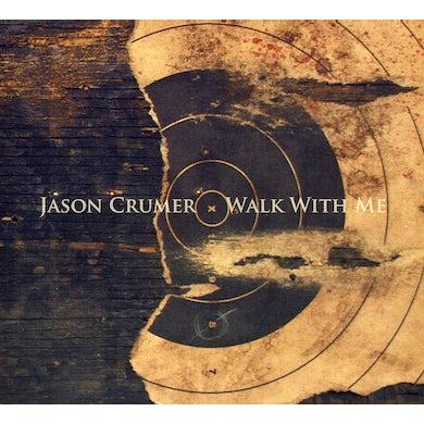 Jason Crumer WALK WITH ME CD