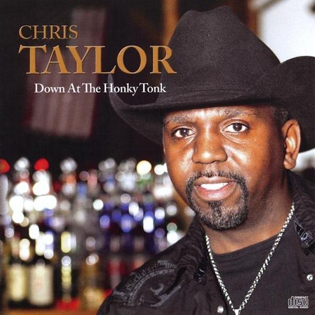Chris Taylor DOWN AT THE HONKYTONK CD