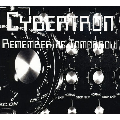 Cybertron REMEMBERING TOMORROW CD