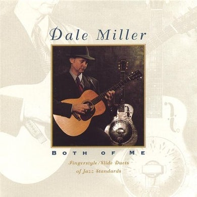 Dale Miller BOTH OF ME CD