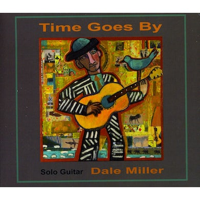 Dale Miller TIME GOES BY CD