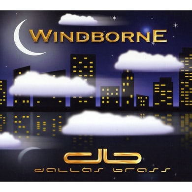 Dallas Brass WINDBORNE CD
