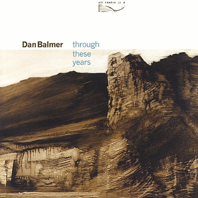 Dan Balmer THROUGH THESE YEARS CD