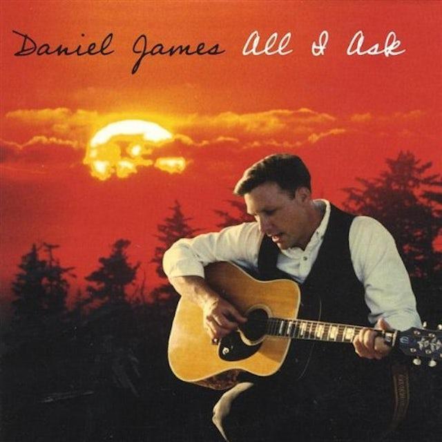 Daniel James ALL I ASK CD