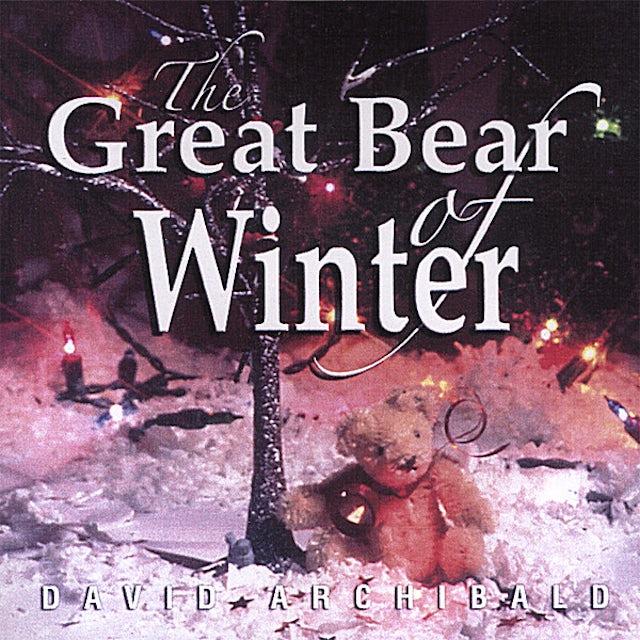 David Archibald GREAT BEAR OF WINTER CD