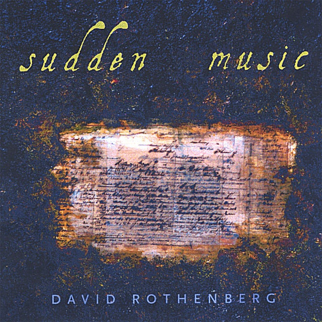David Rothenberg SUDDEN MUSIC CD