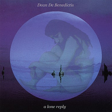 Dean De Benedictis LONE REPLY CD