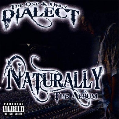 Dialect NATURALLY THE ALBUM CD