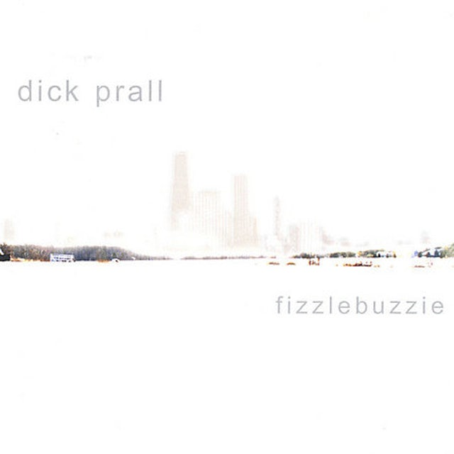 Dick Prall FIZZLEBUZZIE CD