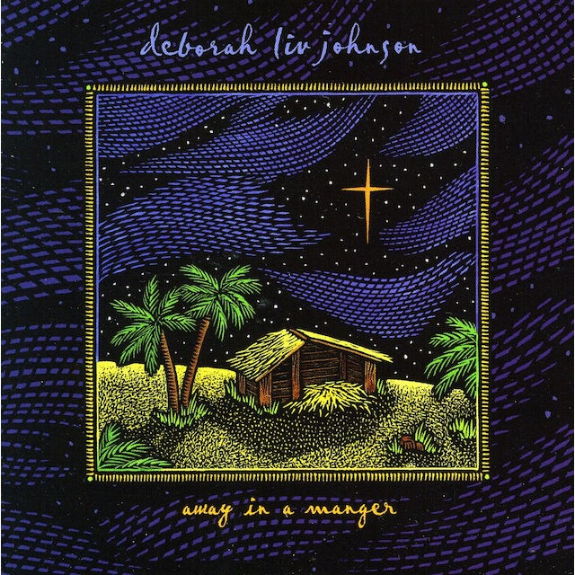 Deborah Liv Johnson AWAY IN A MANGER CD