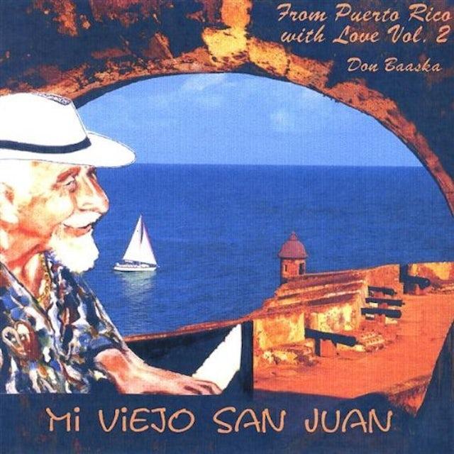 Don Baaska MI VIEJO SAN JUAN 2 CD