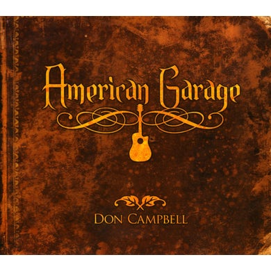 Don Campbell AMERICAN GARAGE CD