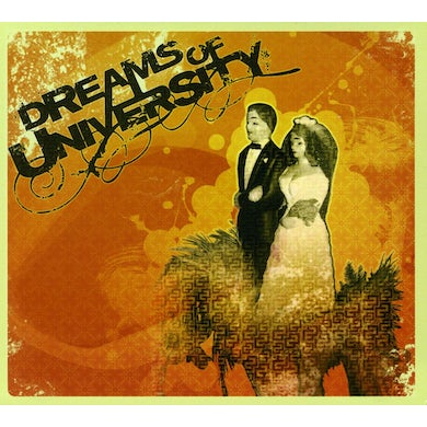 Dreams of University CD