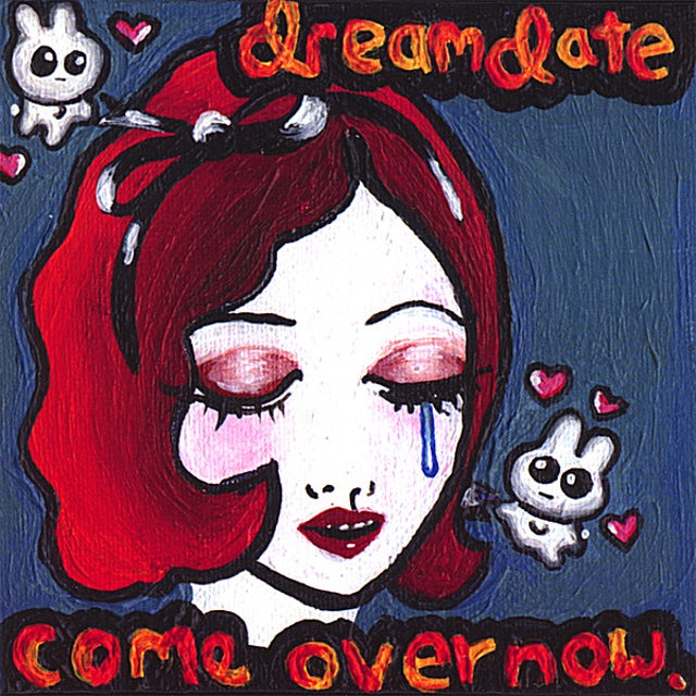 Dreamdate COME OVER NOW CD