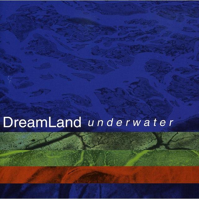 Dreamland UNDERWATER CD