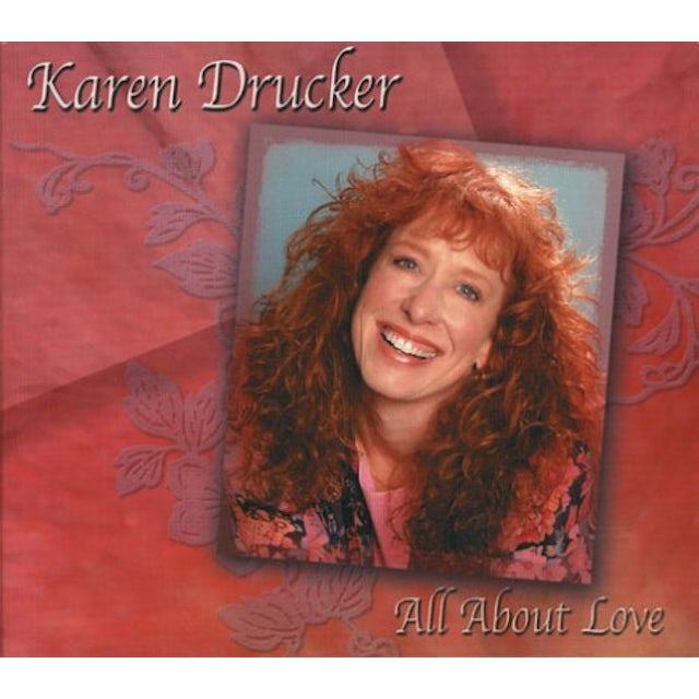 Karen Drucker ALL ABOUT LOVE CD