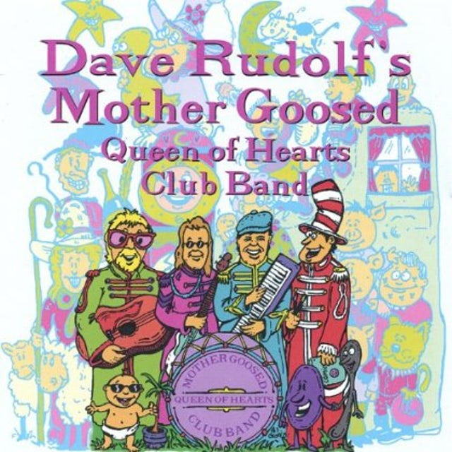 Dave Rudolf MOTHER GOOSED QUEEN OF HEARTS CLUB BAND CD