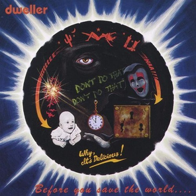 Dweller BEFORE YOU SAVE THE WORLD CD