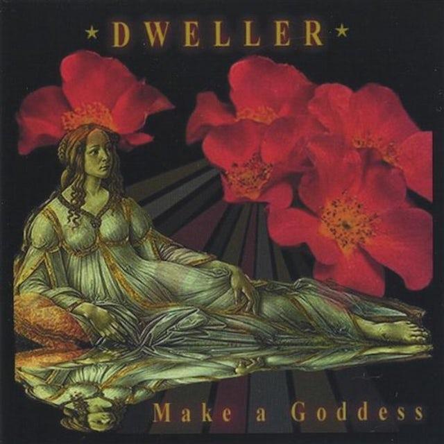 Dweller MAKE A GODDESS CD