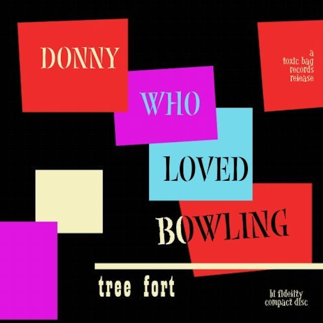 Donny Who Loved Bowling TREE FORT CD