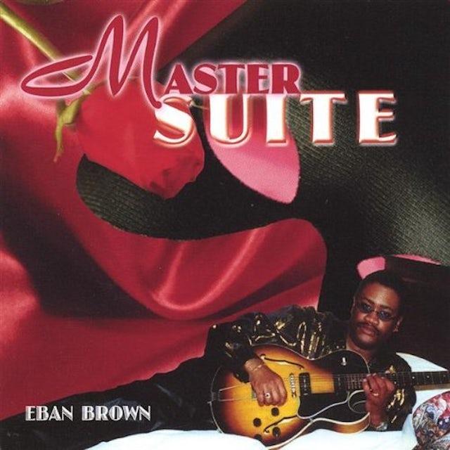 Eban Brown MASTER SUITE CD