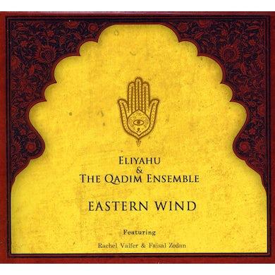 Eliyahu & The Qadim Ensemble EASTERN WIND CD