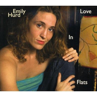 Emily Hurd LOVE IN FLATS CD