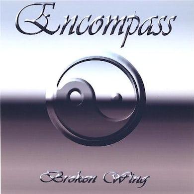 Encompass BROKEN WING CD