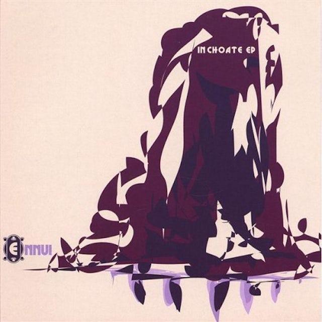 Ennui INCHOATE EP CD