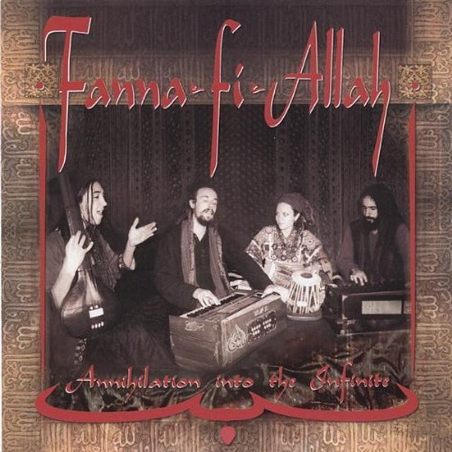 Fanna-Fi-Allah ANNIHILATION INTO THE INFINITE CD