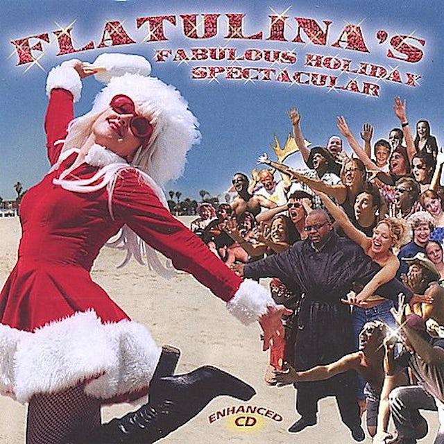 FLATULINAS FABULOUS HOLIDAY SPECTACULAR CD