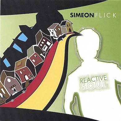 Simeon Flick REACTIVE SOUL CD